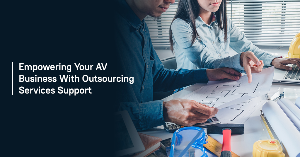 Empowering AV Business with Outsourcing